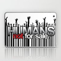 Humans Not For Sale Laptop & iPad Skin