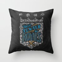 We'll Always Be Royals Throw Pillow