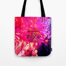 CALLED TO BE BOLD Floral… Tote Bag