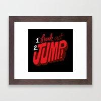 1. Freak Out. 2. Jump Framed Art Print