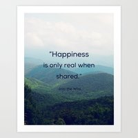 Happiness Is Only Real W… Art Print
