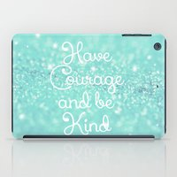 Have Courage iPad Case