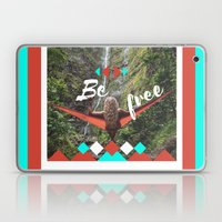 be free Laptop & iPad Skin
