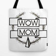 WOW MOM Tote Bag