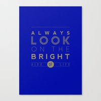 Always Look On The Brigh… Canvas Print