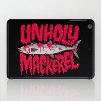 UNHOLY MACKEREL iPad Case