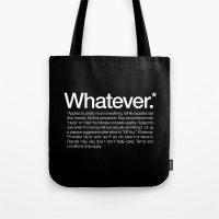 Whatever.* Applies To Pr… Tote Bag