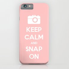 Keep Calm and Snap On iPhone 6 Slim Case