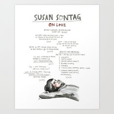 Susan Sontag on Love, unlimited print Art Print