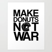 Make Donuts Not War Art Print
