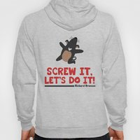 Screw it, Let's do it! Hoody