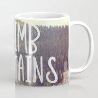 Climb Mountains Mug