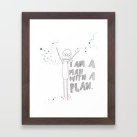 a man with a plan  Framed Art Print