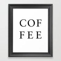 #COFFEE Framed Art Print