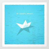 If I had a boat... Art Print