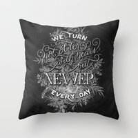 Newer Every Day Throw Pillow