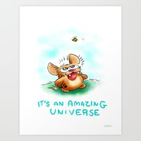 It's an Amazing universe  Art Print