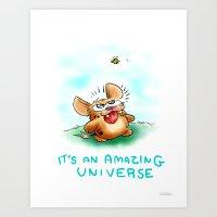 It's An Amazing Universe… Art Print