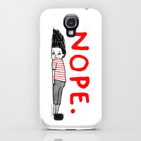 Galaxy S4 Cases featuring Nope by gemma correll