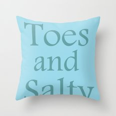 Sandy toes and salty kisses- the sea Throw Pillow