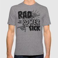 Rad to the Power of Sick - Black Print Mens Fitted Tee Tri-Grey SMALL
