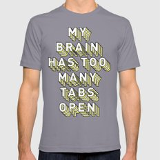 My Brain Has Too Many Tabs Open - Typography Design Mens Fitted Tee Slate SMALL