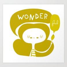 Wonder-ful Art Print