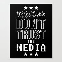 WE THE PEOPLE DON'T TRUS… Canvas Print