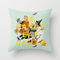 Be Dandy Eat Candy Throw Pillow