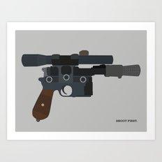 Shoot First. Art Print
