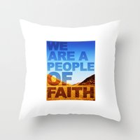 WE ARE A PEOPLE OF FAITH (Hebrews 11) Throw Pillow