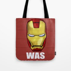 Tony Was Wrong (Iron Man Movie Version) Tote Bag