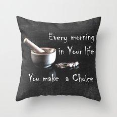 Make a Choice Throw Pillow