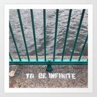 To Be Infinite Art Print