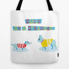 Smile at a Stranger Tote Bag