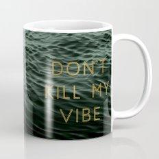 Vibe Killer Mug
