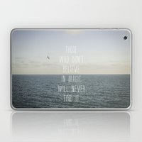 Those Who Don't Believe.… Laptop & iPad Skin