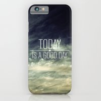 iPhone & iPod Case featuring Today Is A Good Day by Galaxy Eyes