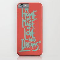 Motivation Quote - Illustration - Home - Dreams - Inspiration - life - happiness - love iPhone 6 Slim Case