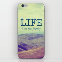 Life Is An Epic Journey iPhone & iPod Skin
