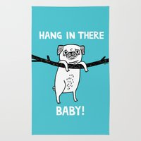 Hang In There, (Pug) Baby Rug