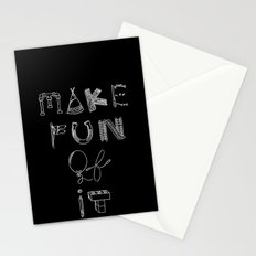 Make Fun of It Stationery Cards
