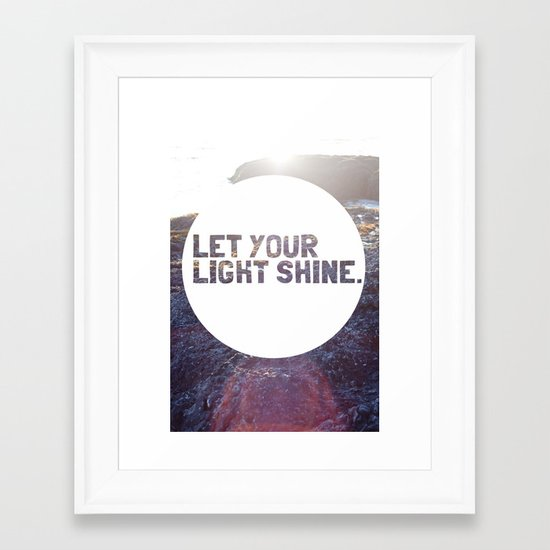 Let Your Light Shine Framed Art Print