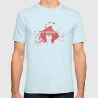 be a gentleman Mens Fitted Tee Light Blue SMALL