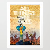 All Things Will Pass Art Print