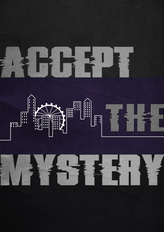 Accept the Mystery Art Print