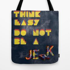 Think easy. Tote Bag