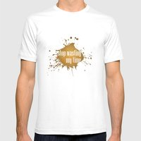 Stop Wasting My Time Mens Fitted Tee White SMALL