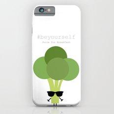 Be yourself - Ingredienti coraggiosi Slim Case iPhone 6s