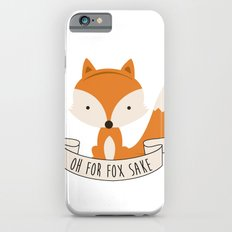 Oh for fox sake Slim Case iPhone 6s